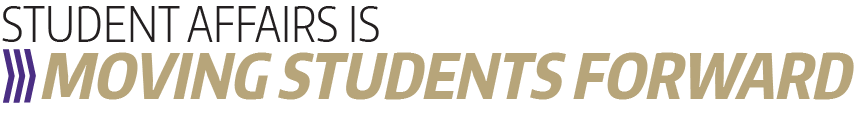 "Graphics image with arrows and text saying ""Student Affairs is moving students forward"""