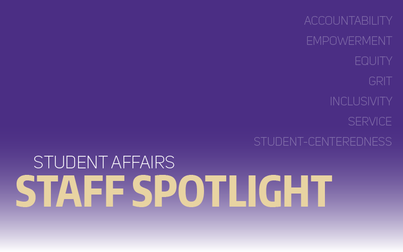 Student Affairs Staff Spotlight