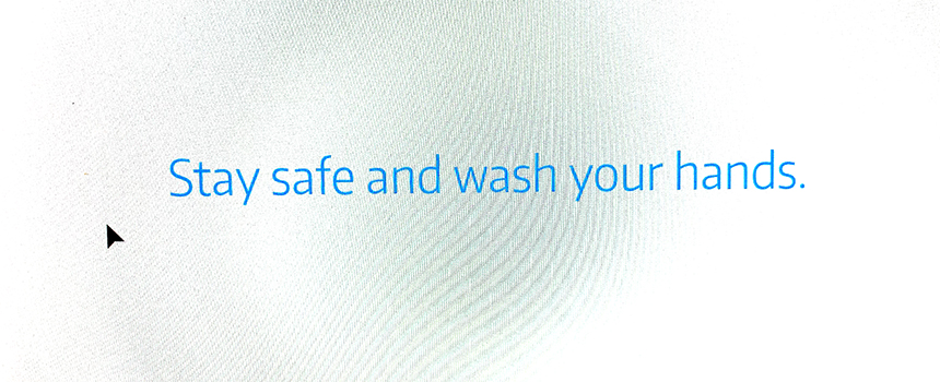 """""""Stay safe and wash your hands."""" --Dr. Jennifer Quinn, professor of mathematics, UW Tacoma."""
