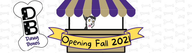 """Banner image shows Dawg Bones Logo with the D and B large in the center of a white bone with Dawg Bones written beneath, to the left of a cartoon market stand, with purple and gold awning, Husky dog attendant, and a gold banner across the front, reading """"Opening Fall 2021"""""""