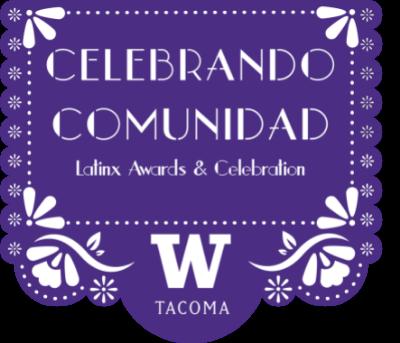 Celebrando Comunidad logo with UW Tacoma logo