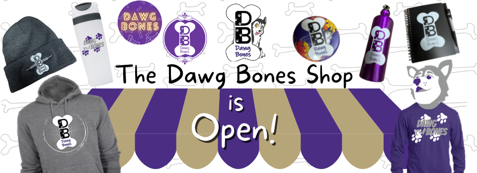 """""""The Dawg Bones Shop is Open!"""" with pictures of the available prize from left to right: winter hat, hoodie, travel mug, stickers, buttons, water bottle, notebook, and long-sleeved T"""