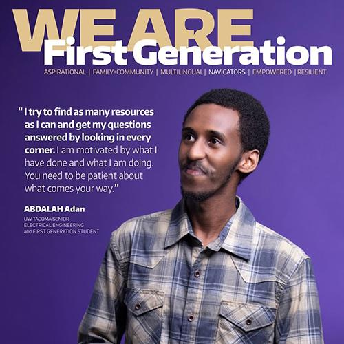 """Photo of sign that says """"We are First Generation"""" with photo of a student and a quote."""