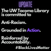 UWT Library updated commitment to anti-racism
